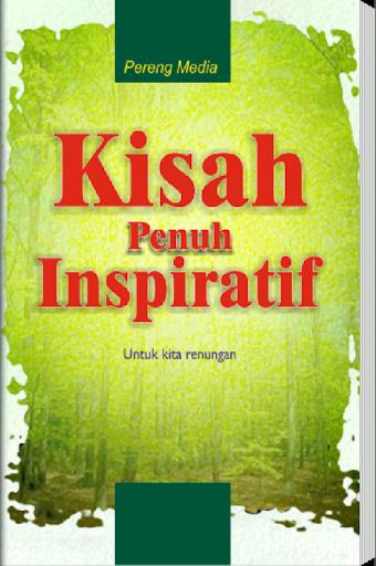 Kisah Penuh Inspiratif