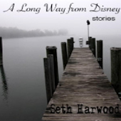 A Long Way from Disney -Part I