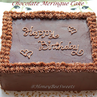 Happy Birthday Hubby; Chocolate Meringue Cake Recipe
