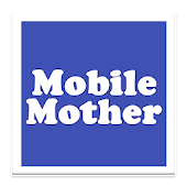 Mobile Mother