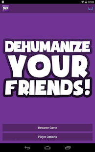 Dehumanize Your Friends!- screenshot thumbnail