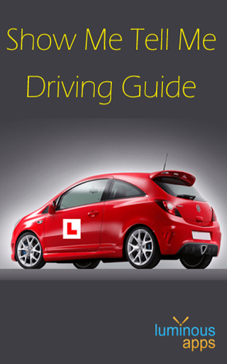 Show Me Tell Me Driving Guide