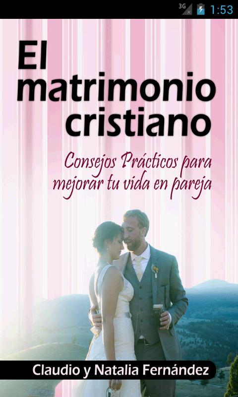 Matrimonio Catolico Vs Matrimonio Cristiano : El matrimonio cristiano android apps on google play