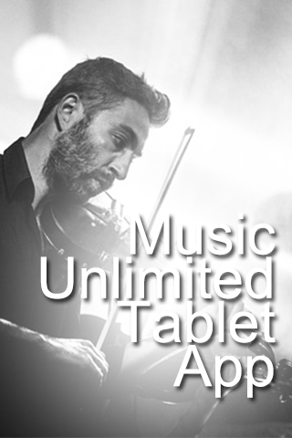 Music Unlimited Tablet App