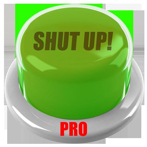 Shut Up Button - AD FREE