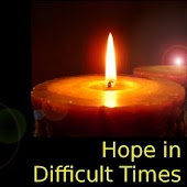 Hope in Difficult Times