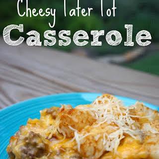 Cheesy Tater Tot Casserole.
