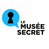 Le Musée Secret