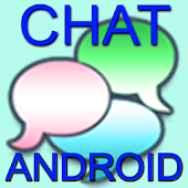 CHAT FOR ANDROID