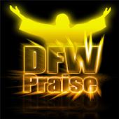 DFW PRAISE