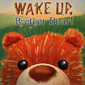 Wake Up, Brother Bear! icon