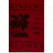 Ginseng and Other Medicinal P