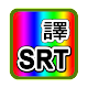 SRT Translation v1.0.4