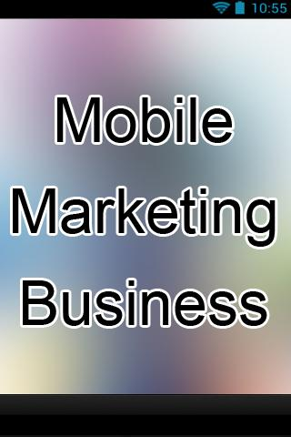 Mobile Marketing Business