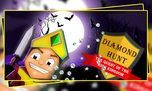 Diamond Hunt : The Quest