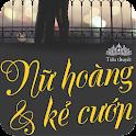 Nu Hoang Va Ke Cuop (Cực HOT) logo