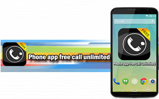 Phone App Free Call Unlimited