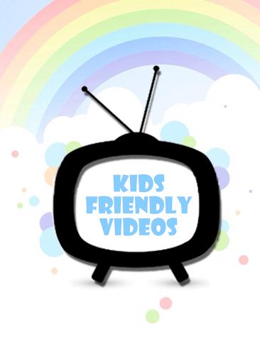 Kids Friendly Videos