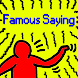 Famous Saying