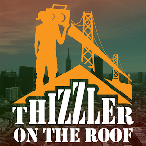 Download Thizzler On The Roof Apk On Pc Download Android