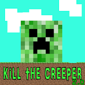 Kill the creeper 2.0