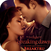 Breaking Dawn Breaktru