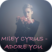 Adore You Miley Cyrus Music