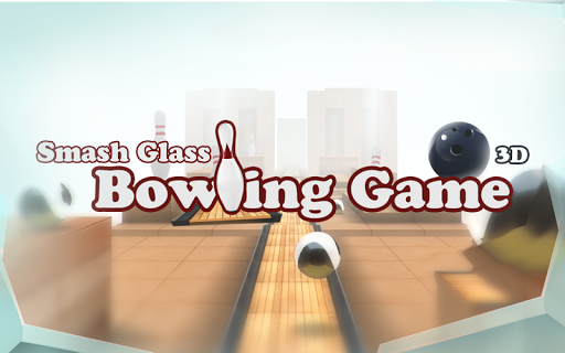 Smash Glass Bowling Game 3D