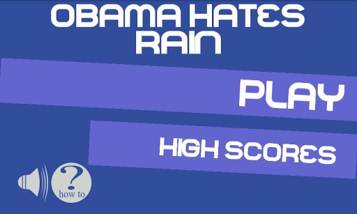 Obama Hates Rain