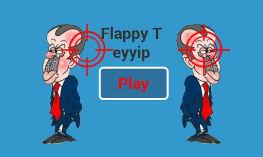 Flappy Teyyip Not Bird