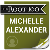 Michelle Alexander: The Root