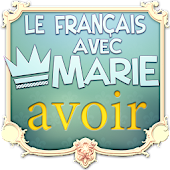 "Le French with Marie : ""Avoir"""