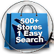 500+ Stores 1 Easy Search