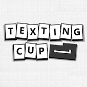 Texting Cup - texting game