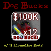 Dog Bucks - 100K + 12 Adrln