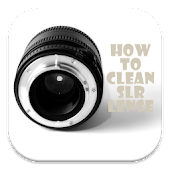 How to Clean SLR Camera Lenses