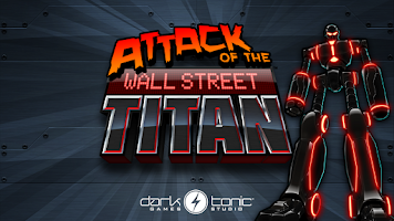 Screenshot of Attack of the Wall St. Titan