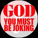 God Must Be Joking