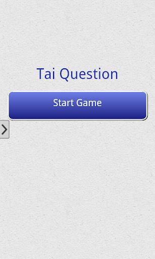 Tai Question