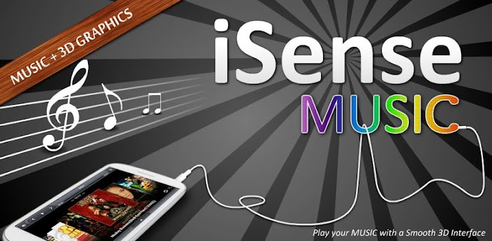 [Android] iSense Music - 3D Music Player v1.005[ANDROID]
