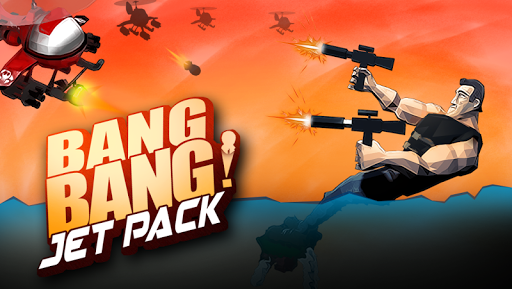 Bang Bang Jet Pack