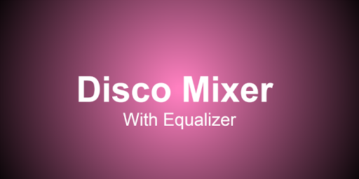 Disco Mixer with Equalizer